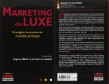 Luxury Marketing Book published in 2014, Marketing du Luxe